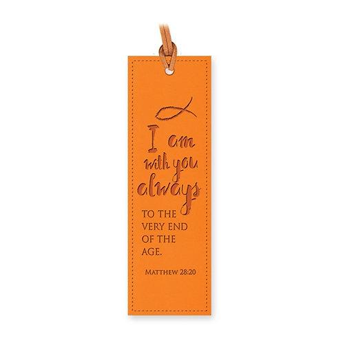 I Am With You Always Orange LuxLeather Bookmark