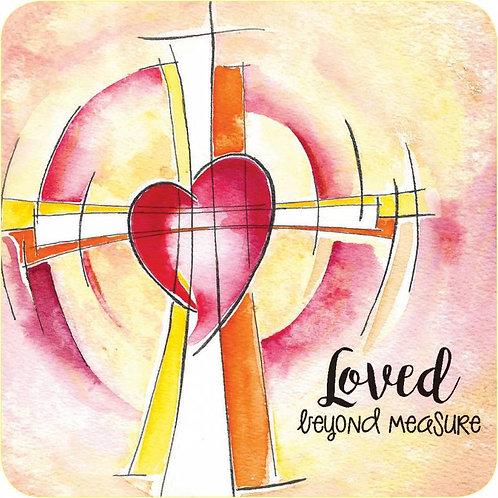 Loved Beyond Measure Christian Coaster
