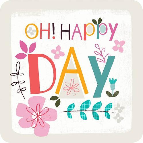 Oh! Happy Day Christian Coaster