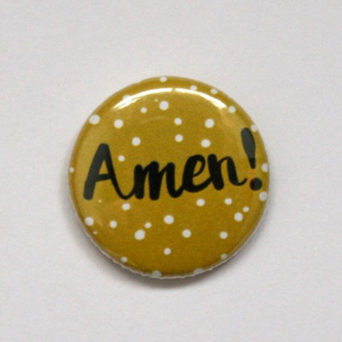 Amen! Pin Badge