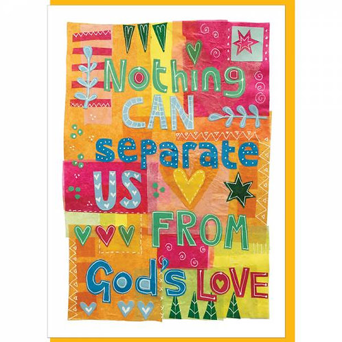 Nothing Can Separate Us Christian Greetings Card