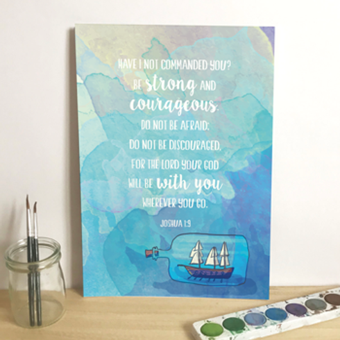 Be Strong And Courageous A5 Christian Artwork Print