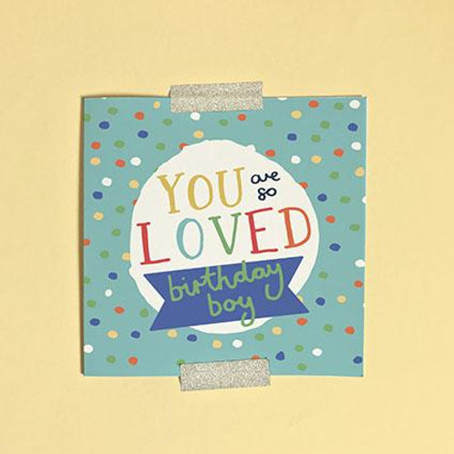 Happy Birthday You Are So Loved Birthday Boy Christian Greetings Card