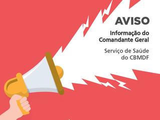 Informação do Comandante Geral – Serviço de Saúde do CBMDF
