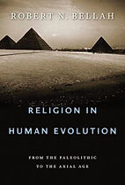 Robet N. Bellah, Religion in Human Evolution