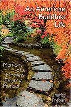 An American Buddhist Life, Charls Prebish