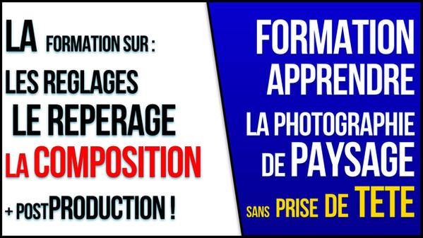 APPRENDRE LA PHOTO DE PAYSAGE.jpg