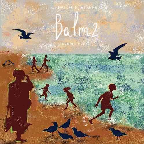 Balm 2 CD Album