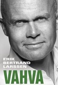 Kirjat: Larssen Erik Bertrand -Vahva