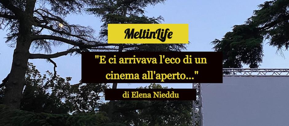 """""""E ci arrivava l'eco di un cinema all'aperto…"""""""