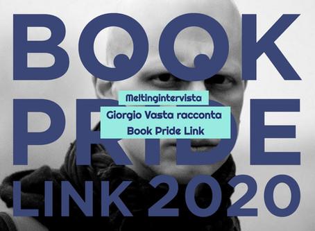 LEGGERE I VENTI. Book Pride Link 2020, per una nuova grammatica dei tempi