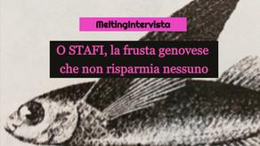 O Stafi: la frusta genovese che non risparmia nessuno