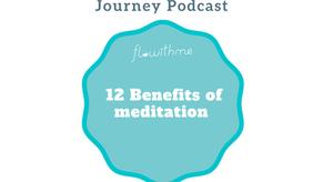 12 Benefits of meditation