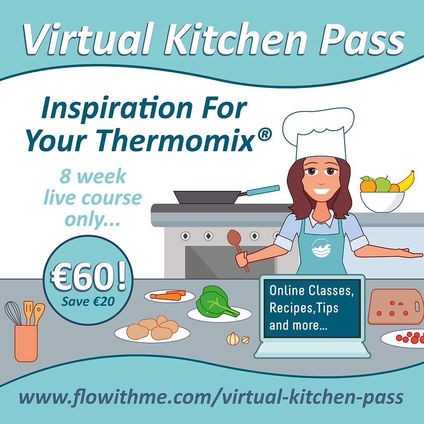 Virtual Kitchen Pass - 8 week course August - September  2021
