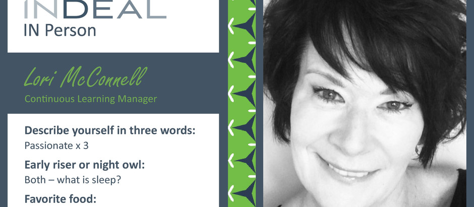 INDEAL IN Person: Lori McConnell