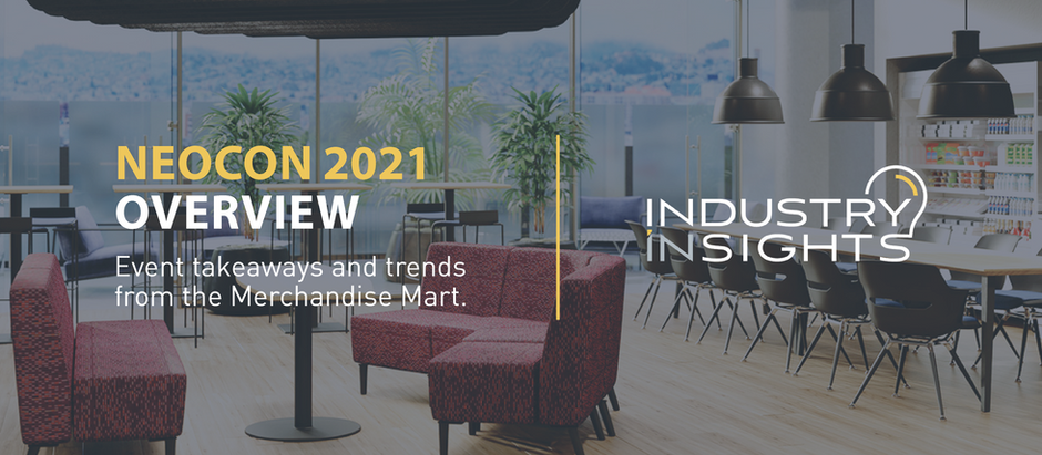 NeoCon 2021 Overview