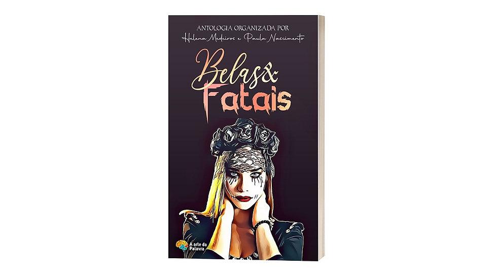 Belas & Fatais