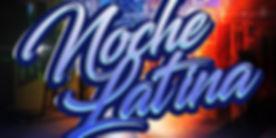 Noche latina - 1st Saturdays