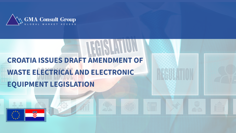 Croatia Issues Draft Amendment of Waste Electrical and Electronic Equipment Legislation