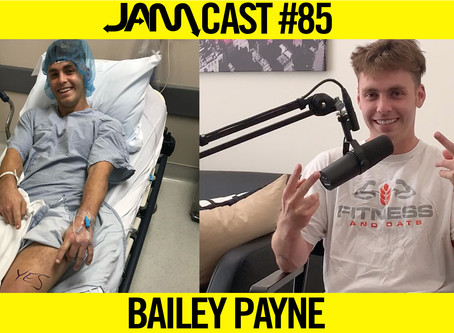 FROM ACL SURGERY TO PARKOUR | JAMCast #85 - Bailey Payne