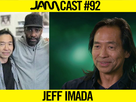 LEGENDARY FIGHT & STUNT COORDINATOR | JAMCast #92 - JEFF IMADA