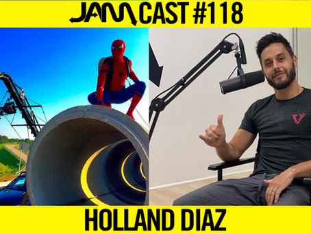 SPIDER-MAN & MAGNUM P.I. STUNT DOUBLE  | JAMCast #118 - HOLLAND DIAZ