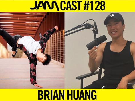 CALIFORNIA TRICKING ORGANIZER | JAMCast #128 - BRIAN HUANG