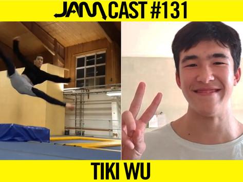 PRO TRICKING ATHLETE | JAMCast #131 - TIKI WU
