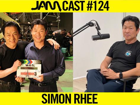 TAE KWON DO & STUNT LEGEND | JAMCast #124 - SIMON RHEE