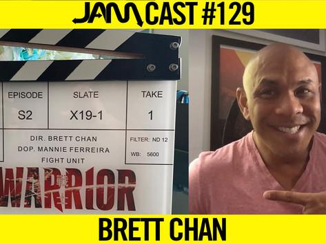 EMMY NOMINATED STUNT COORDINATOR | JAMCast #129 - Brett Chan