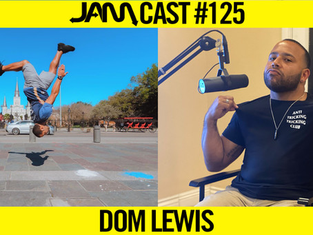 PRO MOVEMENT ATHLETE | JAMCast #125 - DOM LEWIS