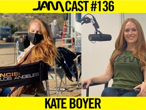 ACTRESS & STUNTWOMAN | JAMCast #136 - Kate Boyer