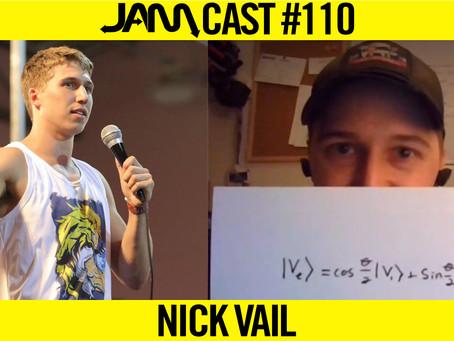COLORADO TRICKING LEGEND | JAMCast #110 - NICK VAIL
