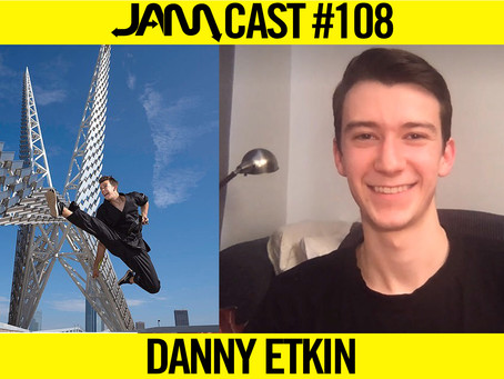NASKA & TRICKING LEGEND | JAMCast #108 - DANNY ETKIN