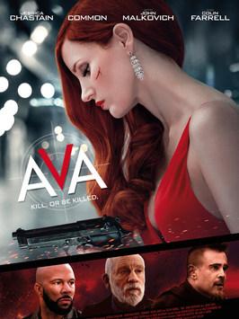 AVA (2020) Voltage Pictures  ASST. STUNT COORDINATOR  TO WATCH TRAILER:
