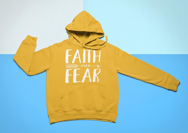 Faith Over Fear Hoodie