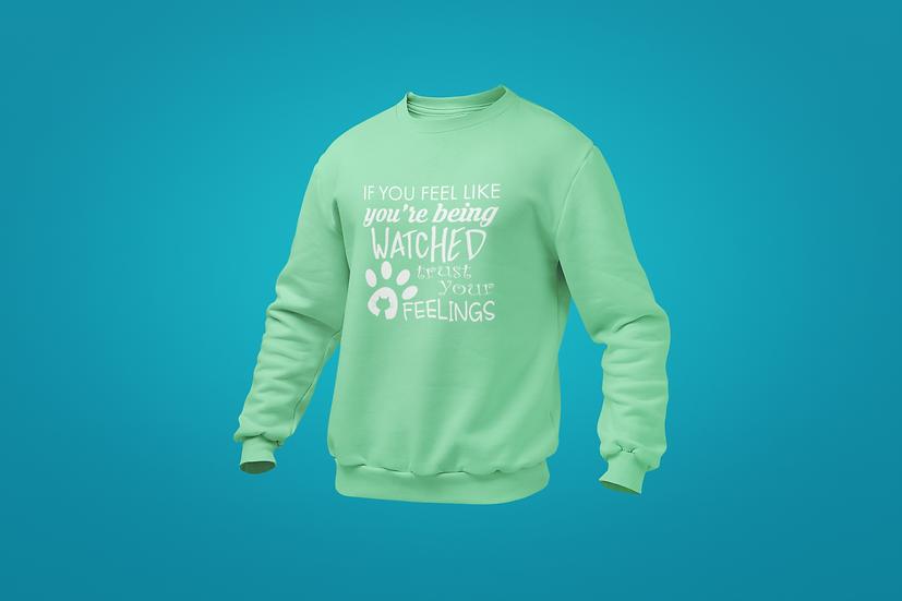 Trust Your Feelings Cat Sweatshirt