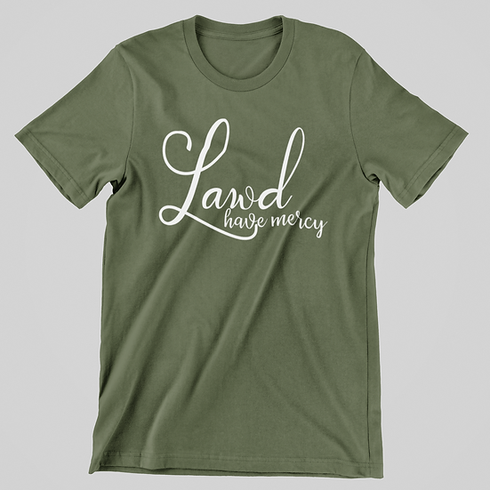 Lawd Have Mercy Short Sleeve Tee
