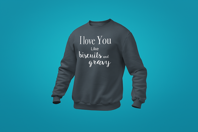 Biscuits And Gravy Sweatshirt