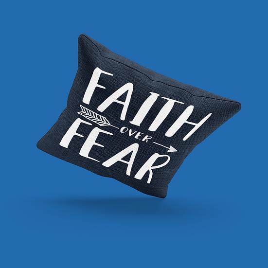Faith Over Fear Pillow