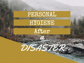 Hygiene Preparedness: The Importance Of Staying Clean And Sanitary During An Emergency