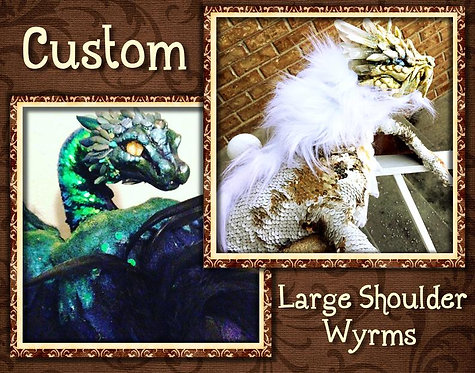 Large Shoulder Wyrm CUSTOM ORDER!