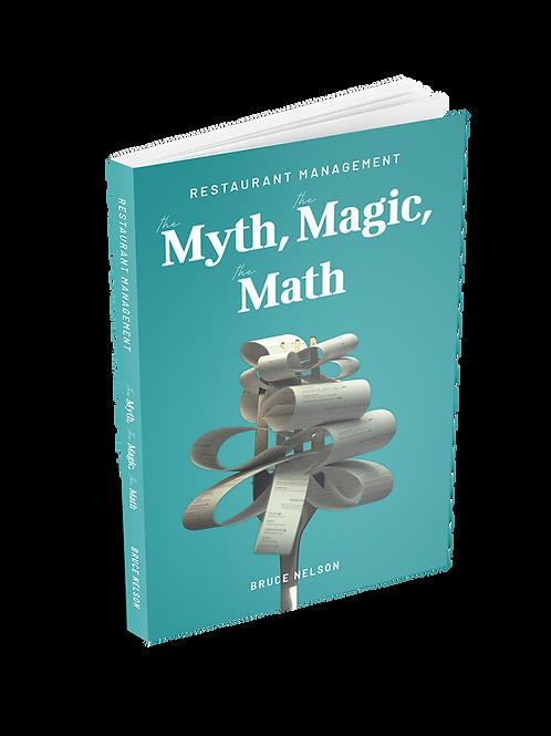Restaurant Management: The Myth, The Magic, The Math