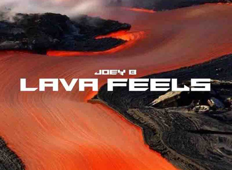 Joey B – Lava Feels (Compilation)