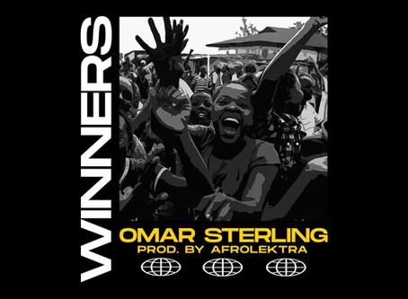 Omar Sterling – Winners (Prodn. by Afrolektra)