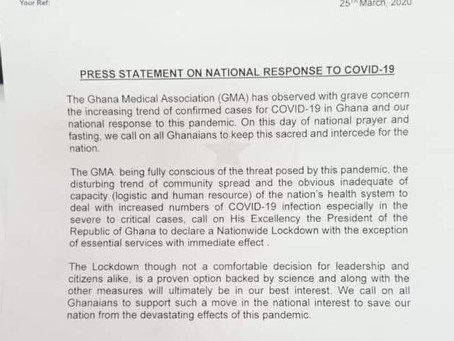 The Ghana Medical Association is calling for a Nationwide 'lockdown.