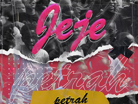 Petrah – Jeje (Produced by Walid)