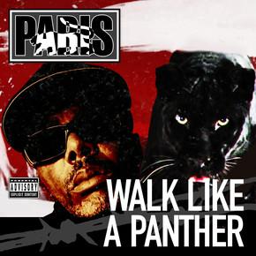 Walk Like a Panther