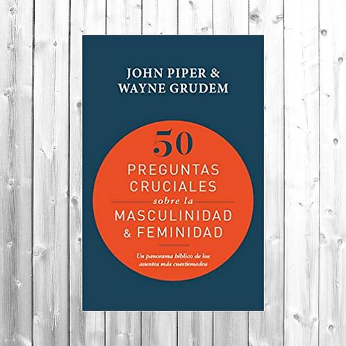 50 Preguntas cruciales sobre la Masculinidad &Feminidad