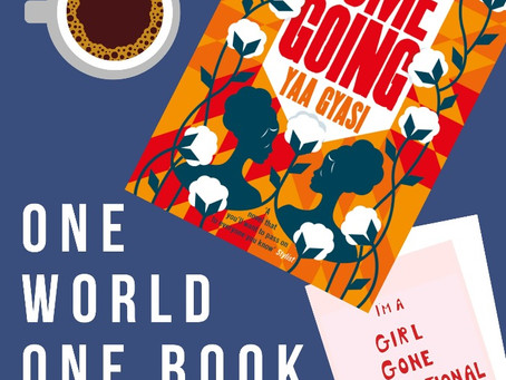 One World, One Book: Homegoing by Yaa Gyasi